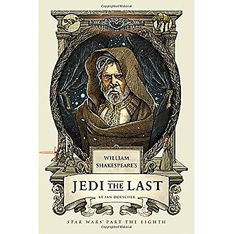 William's Shakespeare's Jedi � the Last: Star Wars Part the Eight