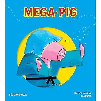 Mega gris (Mega hjälte böcker)