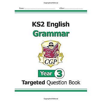KS2 Inglés dirigido pregunta libro: gramática - año 3 (para el nuevo plan de estudios)