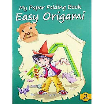 Easy Origami 2 (My Paper Folding Book Series)