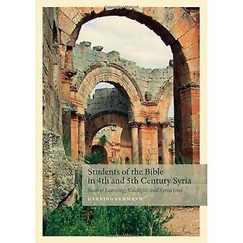 Studenter i Bibeln i 4: e och 5: e århundradet Syrien: lärosäten, sidoljus och Syriacisms