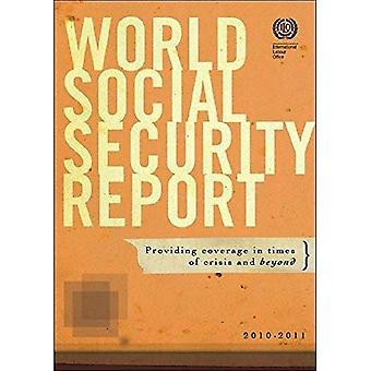 World Social Security Report: Providing Coverage in Times of Crisis and Beyond