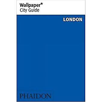 Wallpaper* City Guide London (Wallpaper)