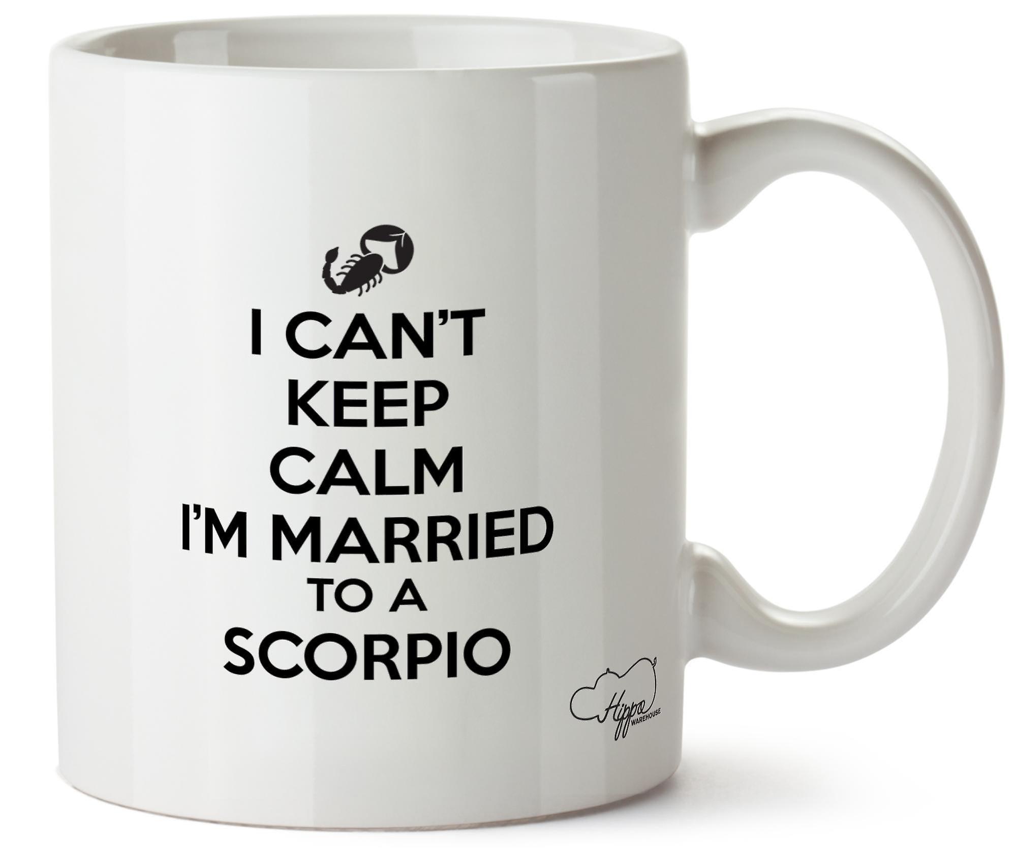 En Que Je Un Imprimé Garder Céramique Peux Calme Hippowarehouse À Ne Scorpion 10oz Tasse Mariée Pas Suis ARL4j5