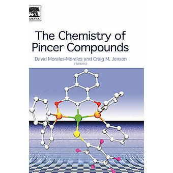 The Chemistry of Pincer Compounds by MoralesMorales & David