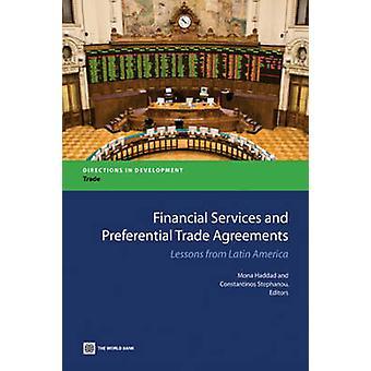 Services financiers et les leçons des accords commerciaux préférentiels d'Amérique latine par Haddad & Mona
