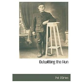 Outwitting the Hun by OBrien & Pat