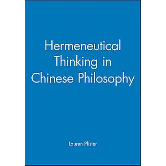 Hermeneutical Thinking in Chinese by Pfister