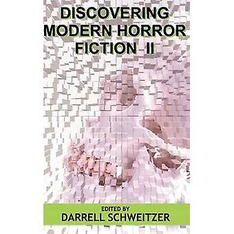 Att upptäcka Modern Skräcklitteratur II av Schweitzer & Darrell