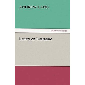 Letters on Literature by Lang & Andrew