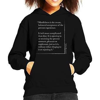Mindfulness Sylvia Boorstein Quote Kid's Hooded Sweatshirt