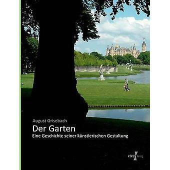 Garten der por Heinrich Rudolf Grisebach & agosto