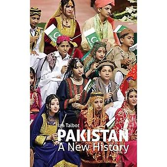 Pakistan - A New History by Ian Talbot - 9781849043700 Book
