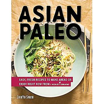 Asian Paleo - Easy, Fresh Recipes to Make Ahead or Enjoy Right Now from I Heart Umami