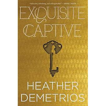 Exquisite Captive by Heather Demetrios - 9780062318572 Book