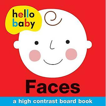 Hello Baby - Faces by Roger Priddy - 9780312516000 Book