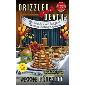 Drizzled with Death by Jessie Crockett - 9780425260005 Book