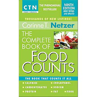 The Complete Book of Food Counts by Corinne T Netzer - 9780440245612