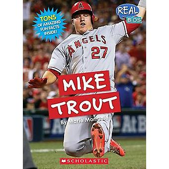 Mike Trout by Marie Morreale - 9780531225646 Book