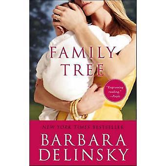 Family Tree by Barbara Delinsky - 9780767925181 Book