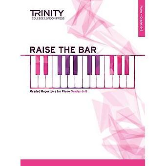 Raise the Bar Piano Book 3 (Grades 6 8) - 9780857364944 Book