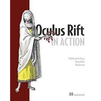 Oculus Rift in Action by Bradley Austin Davis - Karen Bryla - Alex Be