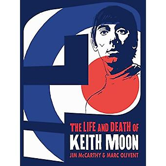 Who are You? - The Life and Death of Keith Moon Graphic - 978178305888