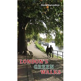Lon London's Green Walks by David Hampshire - 9781909282827 Book