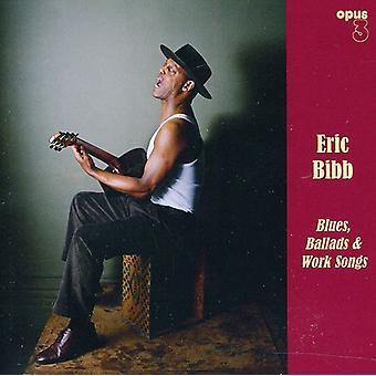 Eric Bibb - Blues ballader & arbejde sange [SACD] USA import