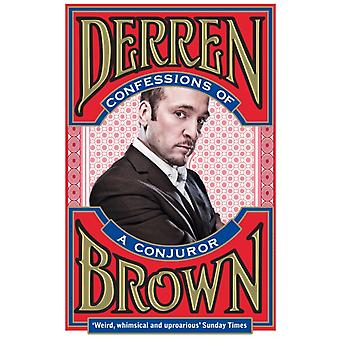 Confessions of a Conjuror (Paperback) by Brown Derren