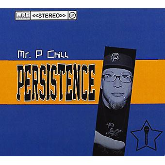 Mr. P Chill - persistens [CD] USA import