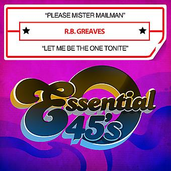 R.B. Greaves - s'il vous plaît Mister Mailman / Let Me Be One Tonite [CD] USA import