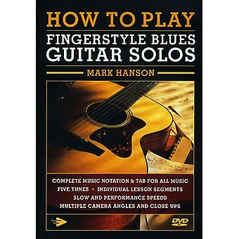 How to Play Fingerstyle Blues Guitar Solos [DVD] USA import