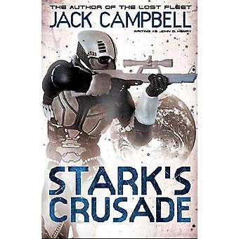Stark's Crusade by Jack Campbell - 9780857688996 Book