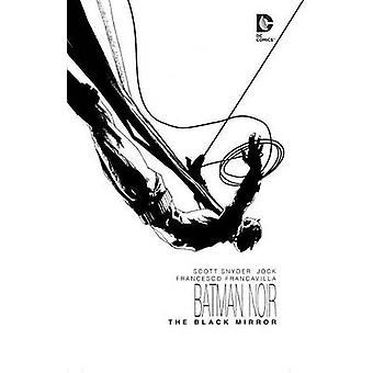 Batman - Noir Black Mirror von Jock - Scott Snyder - 9781401259686 Bo