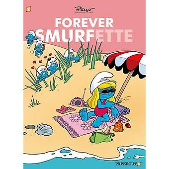 Forever Smurfette by Peyo - 9781629910598 Book