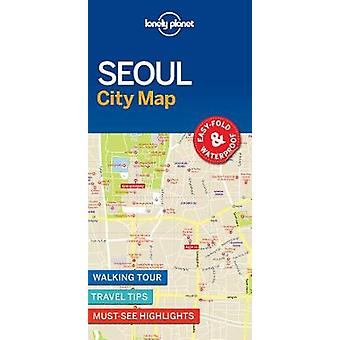 Lonely Planet Seoul City Map by Lonely Planet - 9781786579164 Book