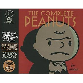 The Complete Peanuts 1950 -1952 - Volume 1 (Main) by Charles M. Schulz