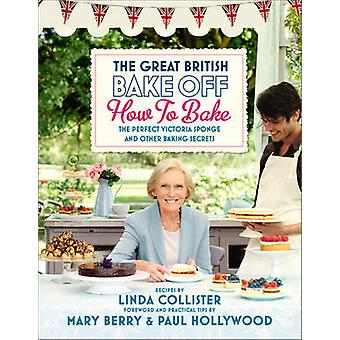Great British Bake Off - How to Bake - The Perfect Victoria Sponge and