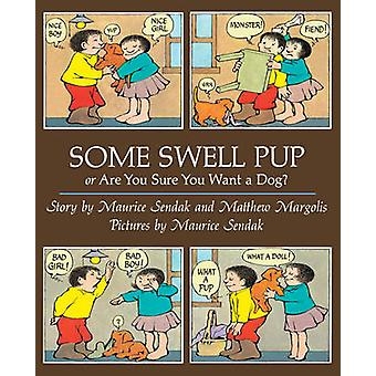 Some Swell Pup or are You Sure You Want a Dog? by Maurice Sendak - 97