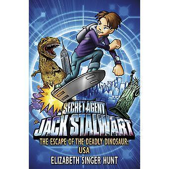 Jack ståndaktiga - flykten av dödliga dinosaurie - USA - bok 1 av Eliz