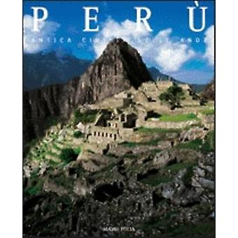 Peru - Countries of the World by Mario Polia - 9788854407527 Book