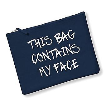 Diese Tasche enthält mein Gesicht Make Up Tasche