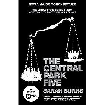Le parc Central, cinq: The Untold Story derrière l'un des Crimes plus tristement célèbres de la ville de New York