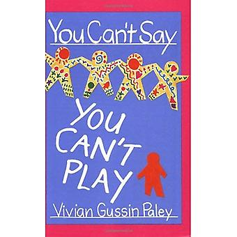 You Cant Say You Cant Play (Paper)