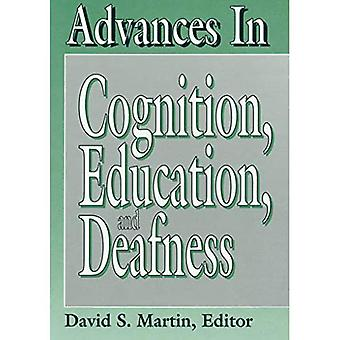 Advances in Cognition, Education and Deafness