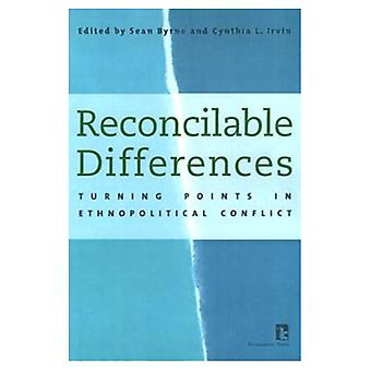 Reconcilable Differences: Turning Points in Ethnopolitical Conflict