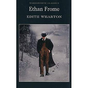 Ethan Frome (Wordsworth Classics)