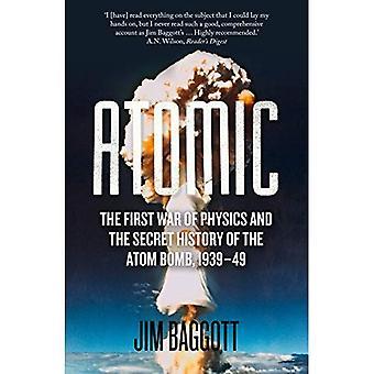 Atomic: La prima guerra della fisica e la storia segreta della bomba atomica 1939-49