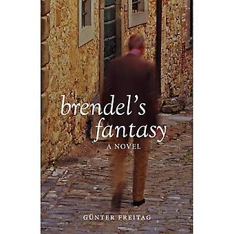 Brendel's Fantasy: A Novel